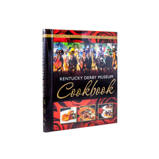 Kentucky Derby Museum Cookbook -- 25th Anniversary Edition
