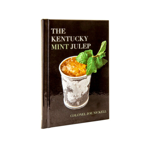 The Kentucky Mint Julep by Joe Nickell