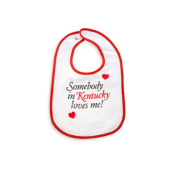 Somebody in Kentucky Loves Me Baby Bib