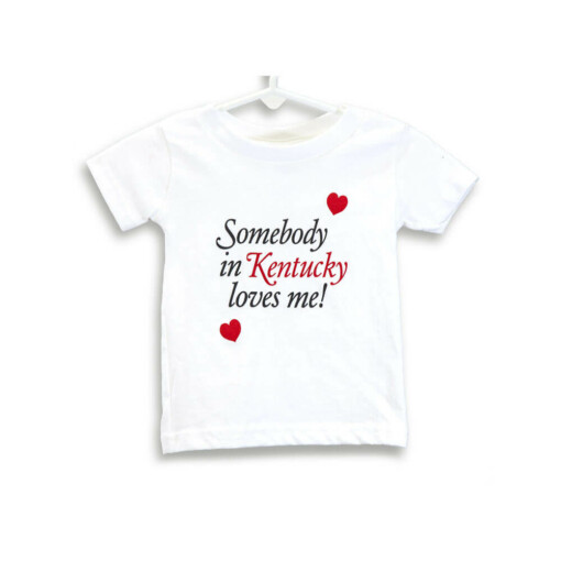 Some body in Kentucky loves me! T-shirt