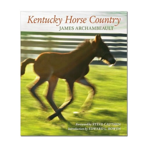 Kentucky Horse Country Book: Images of the Bluegrass